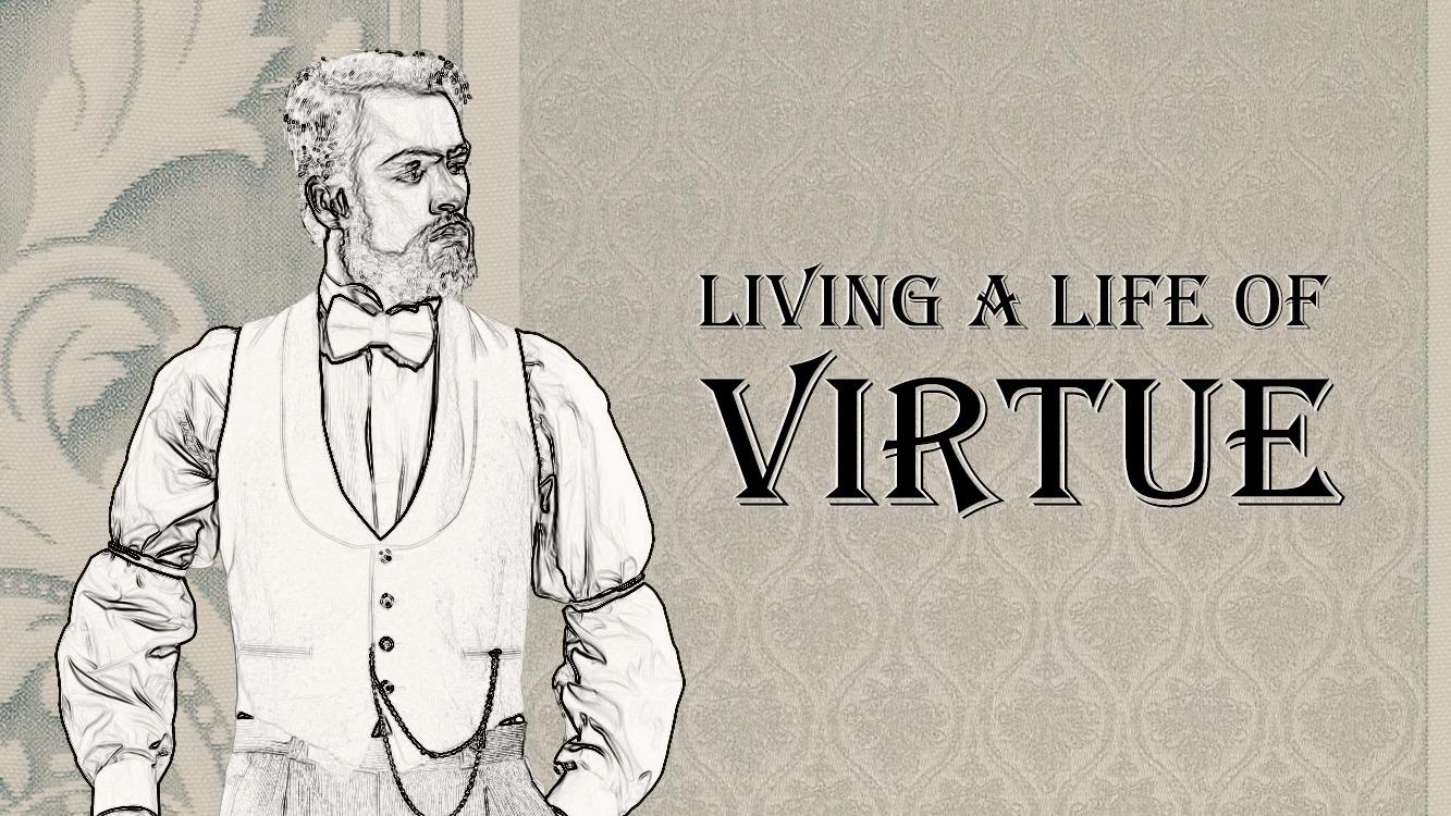 VITAL Men: Living a Life of Virtue
