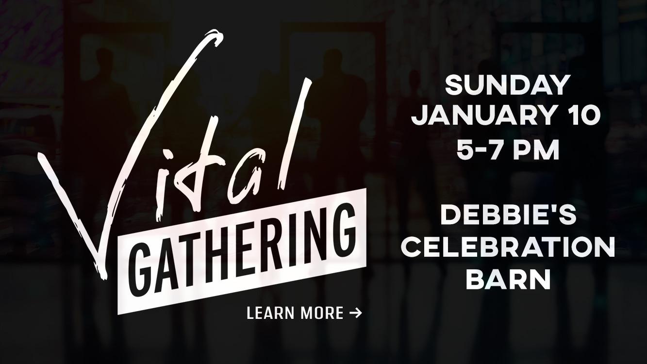Vital Gathering - Jan 2021