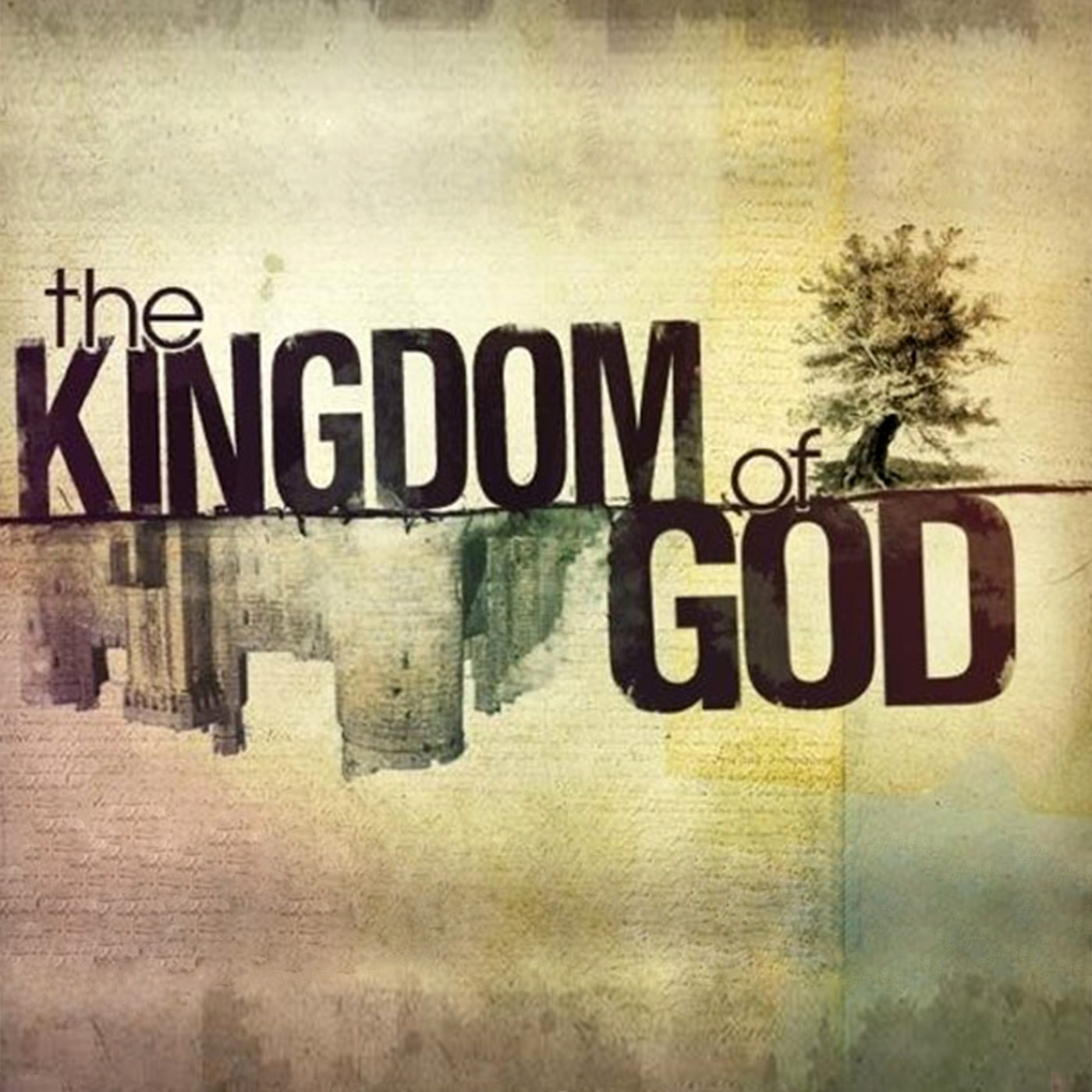 Kingdom of God Series