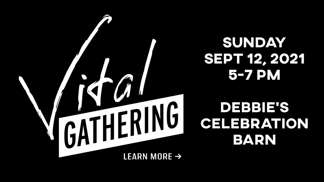 VITAL Gathering - September 12, 2021